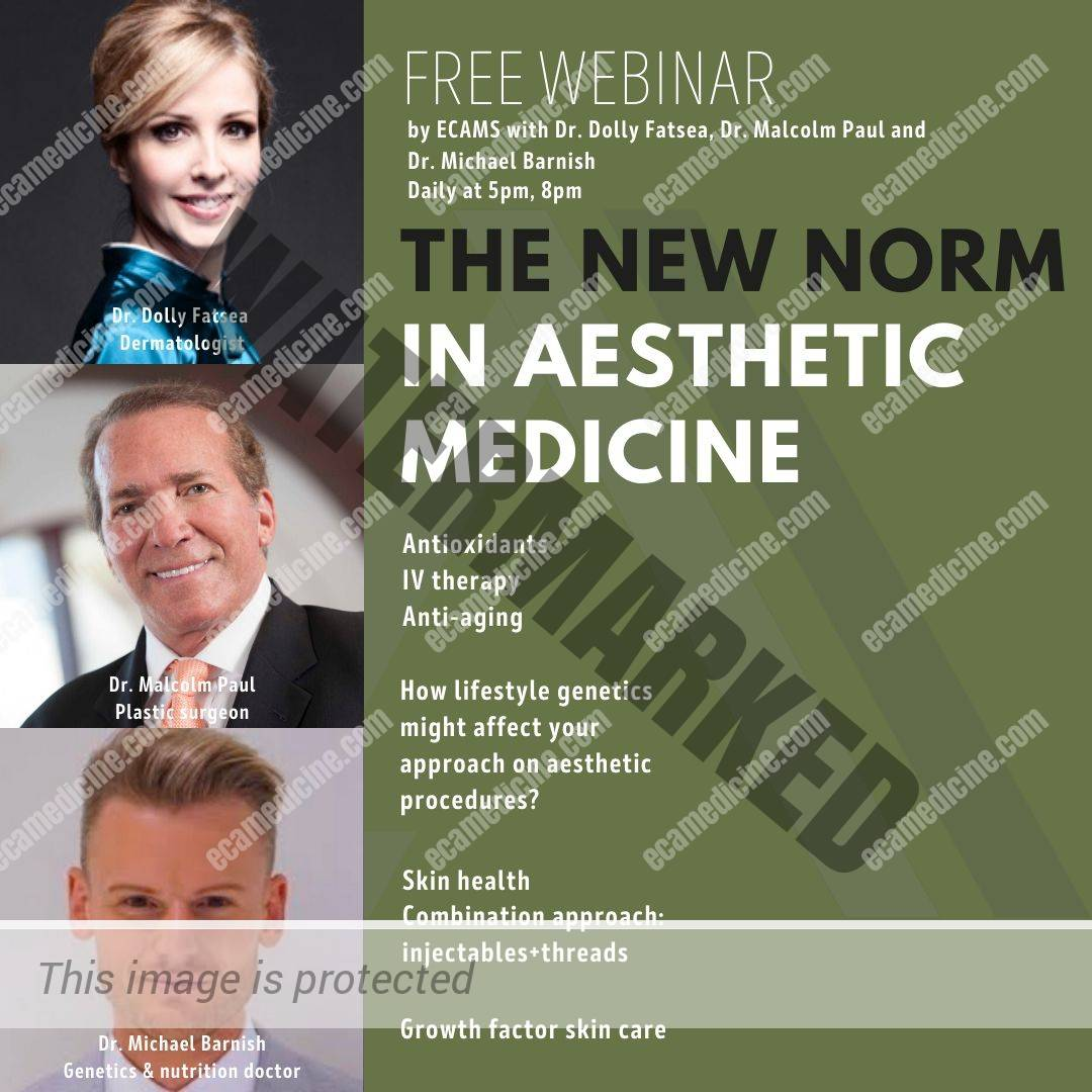 The newnorm in aesthetic medicine